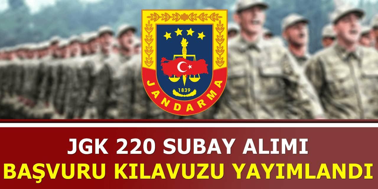 Jandarma 220 Subay Alımı Başvuru Kılavuzu Yayımlandı! Lise Mezunu Adaylar Başvurabilecek