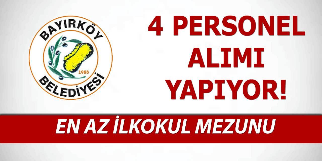 Bayırköy Belediyesi En Az İlkokul Mezunu 4 Personel Alım İlanı Yayınladı