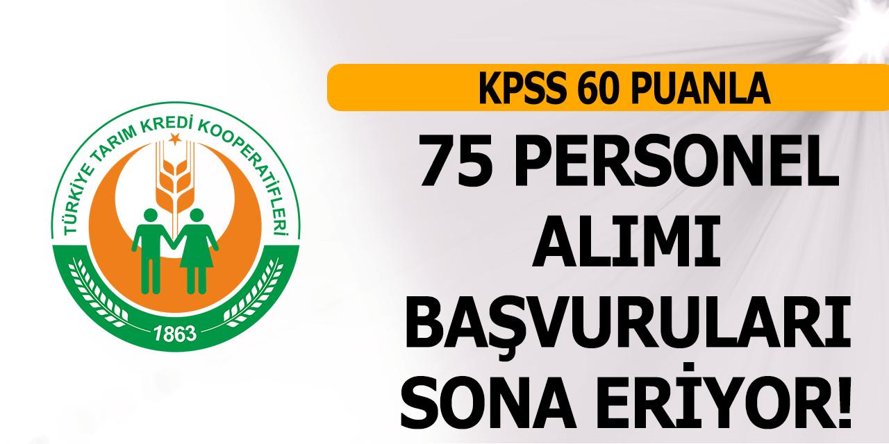 Tarım Kredi Kooperatifleri KPSS 60 Puan 75 Memur Alımı Başvuruları Sona Eriyor