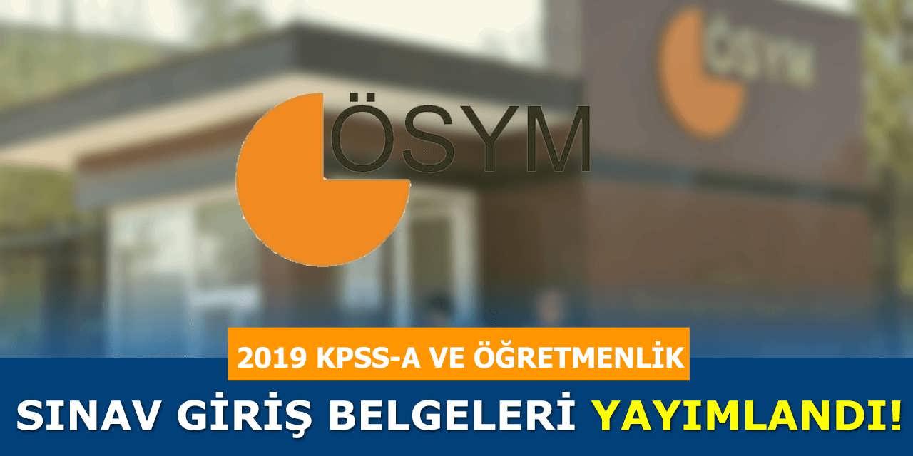 ÖSYM 2019 KPSS Sınav Giriş Belgelerini Yayınladı
