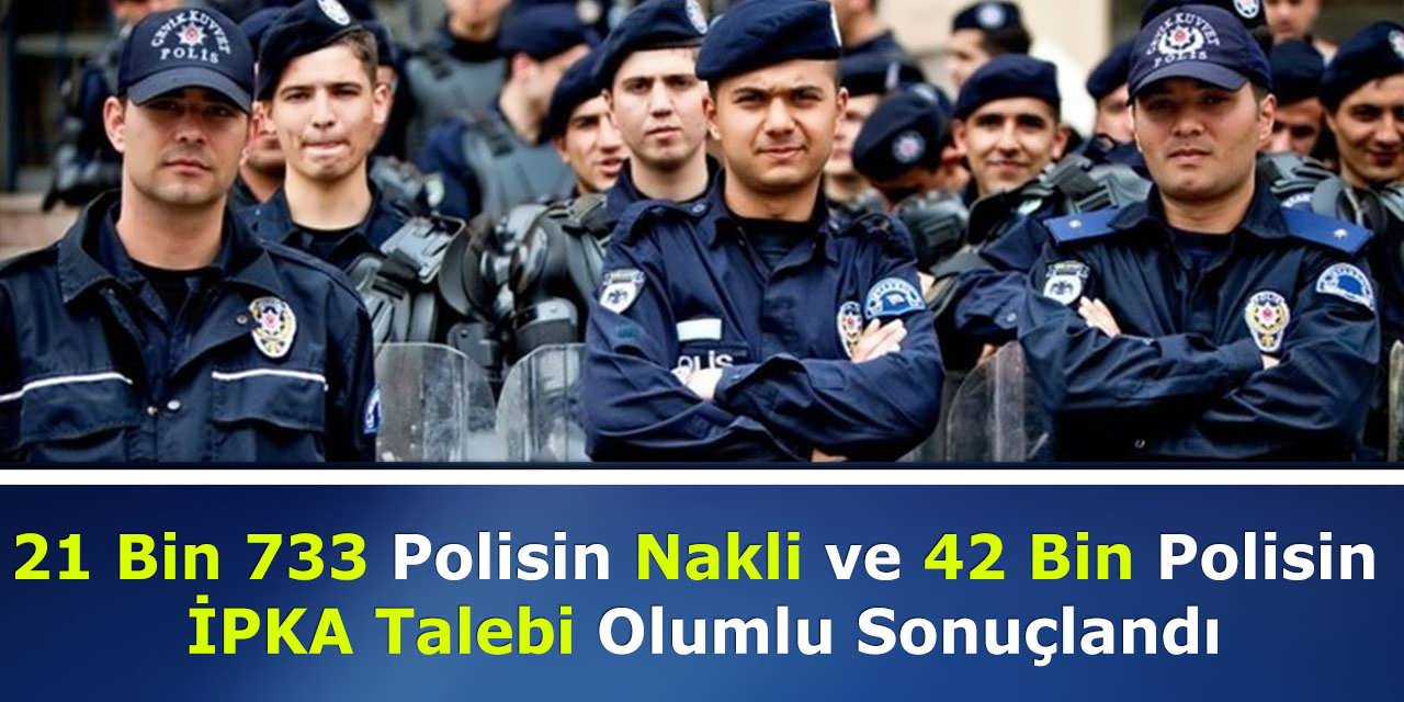 21 Bin 733 Polisin Nakli ve 42 Bin Polisin İPKA Talebi Olumlu Sonuçlandı