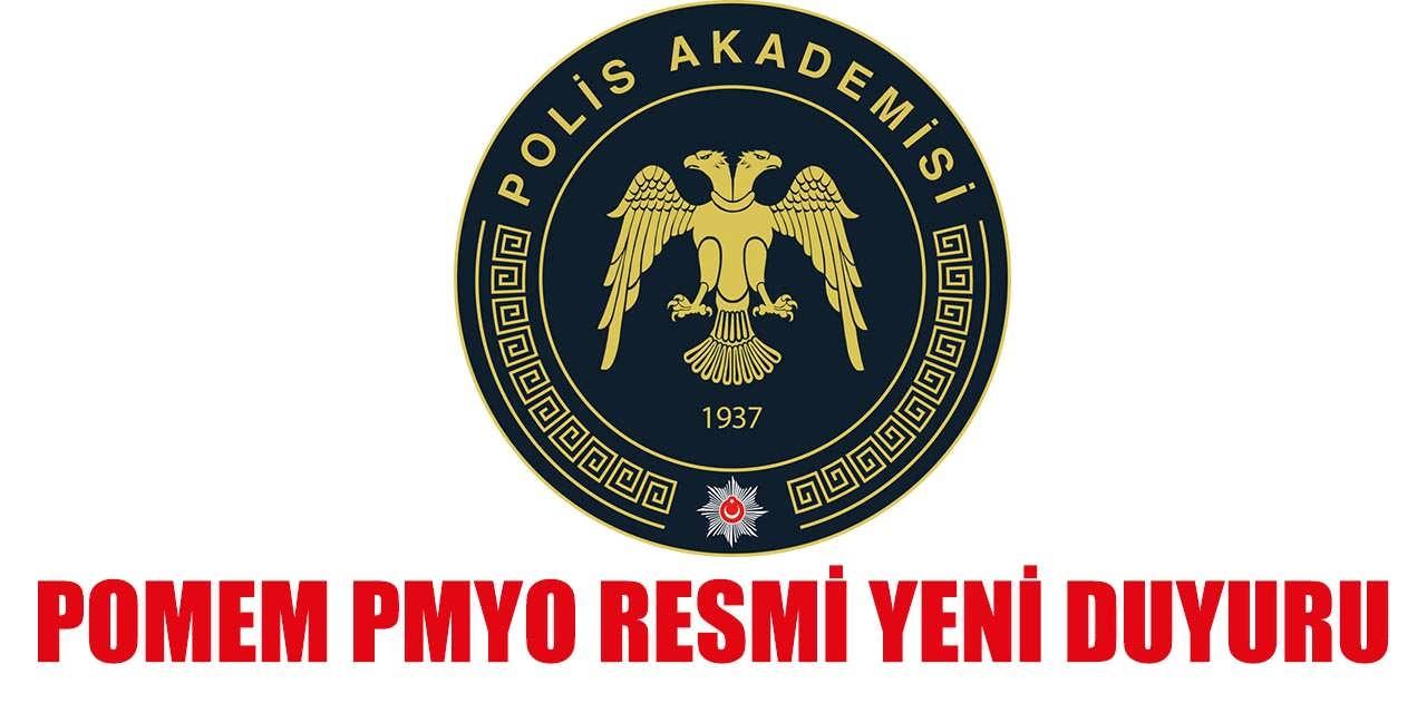 Polis Akademisi POMEM ve PMYO Yeni Duyuru