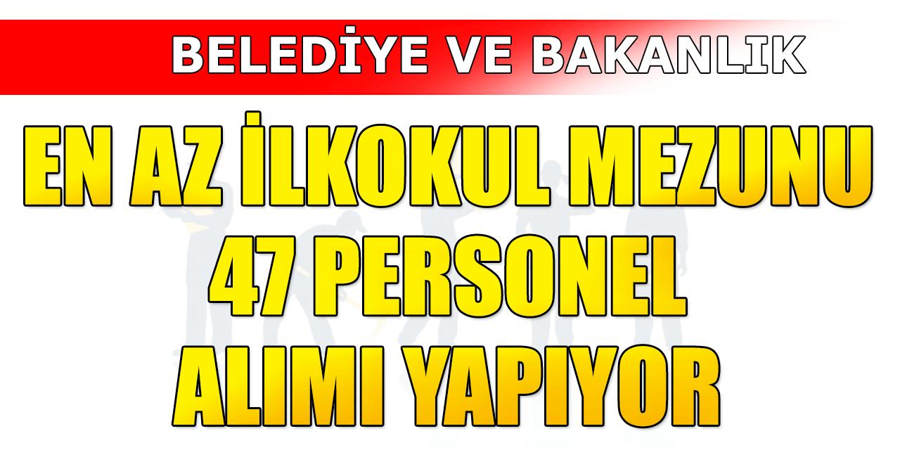 Antalya Belediye ve Kültür Bakanlığı En Az İlkokul Mezunu 47 Personel Alım İlanı Yayınladı