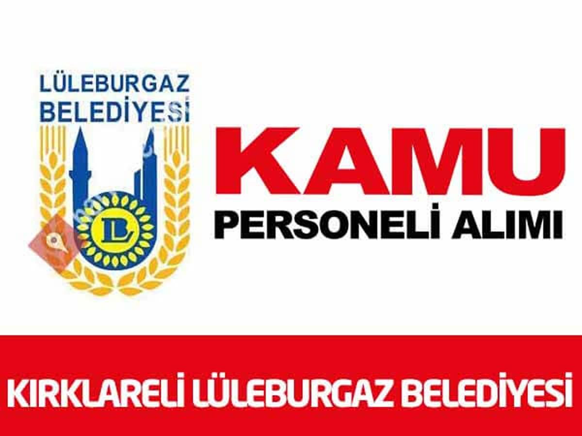 Kırklareli Lüleburgaz Belediye Başkanlığı 5 İşçi Alımı
