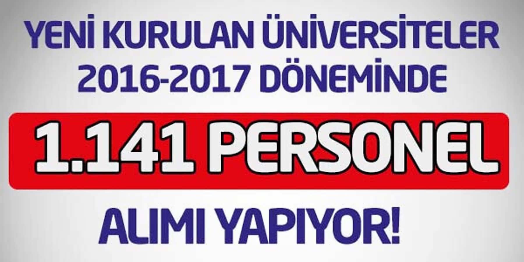 2 Yeni Üniversite Boş 1.141 Kadro