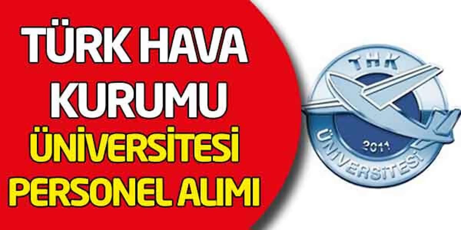 Türk Hava Kurumu Üniversitesi  İdari Personel Alımı