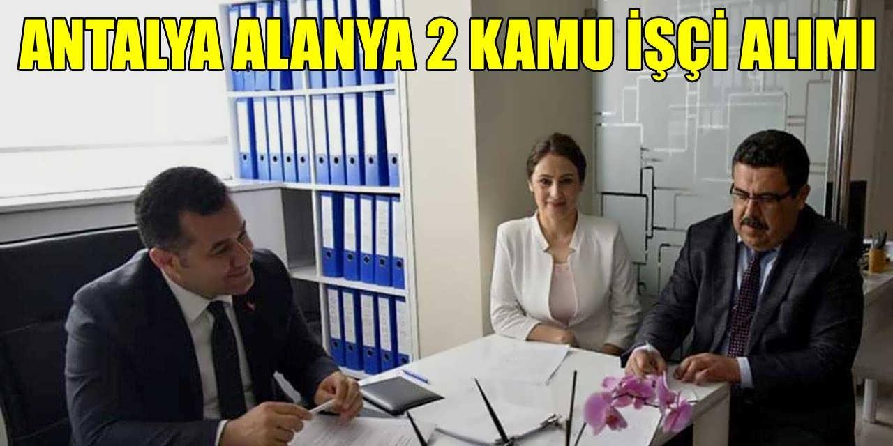 Antalya Alanya Gazipaşa Sulama Birliği 2 Kamu İşçi Alımı