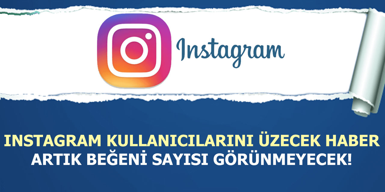 Instagramdan Üzücü Haber Geldi Artık Beğeni Sayıları Gösterilmeyecek