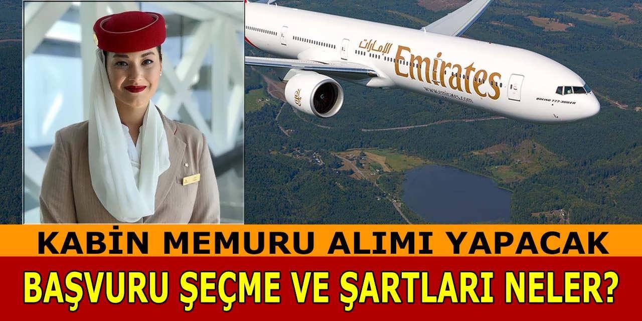 Emirates Kabin Memuru Alımı Yapacak! Kabin Memuru Seçme ve Şartlar Neler?