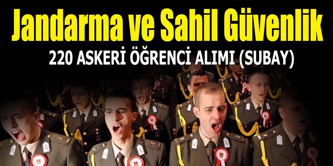 Jandarma ve Sahil Güvenlik Akademisi 220 Erkek Öğrenci Alımı (Askeri Alımlar)