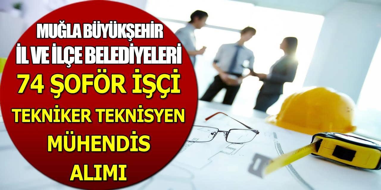 Muğla Büyükşehir Belediye KPSS' siz 74 Daimi Personel Alım İş İlanları