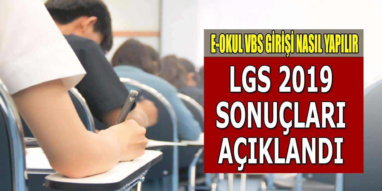 MEB LGS Sonuçları Açıklandı! E Okul VBS Girişi Nasıl Yapılır?