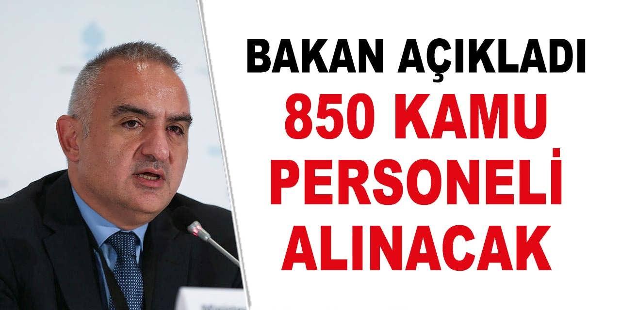 Bakan Açıkladı 850 Kamu Personeli Alınacak; Kültür Bakanlığı