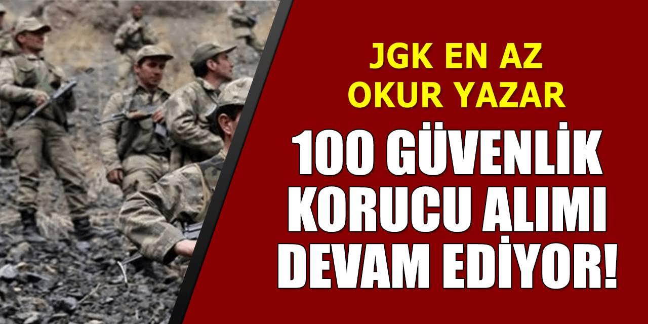 JGK 100 Korucu Alımı Başvuruları Devam Ediyor