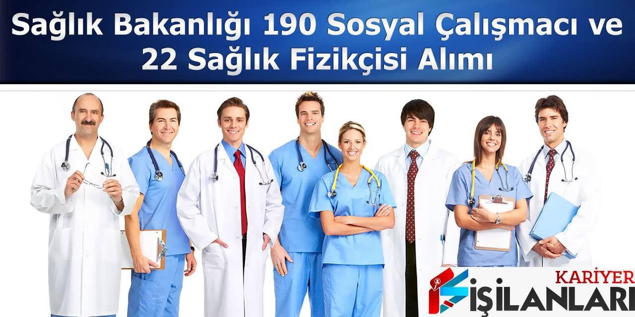 Sağlık Bakanlığı 190 Sosyal Çalışmacı ve 22 Sağlık Fizikçisi Alımı