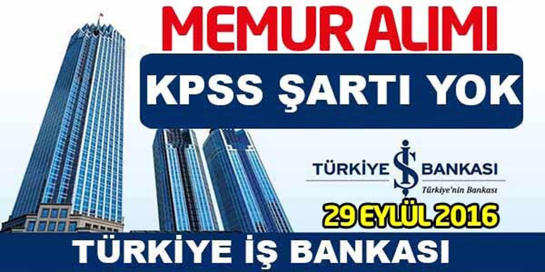 İş Bankası Memur Alımı Eylül 2016