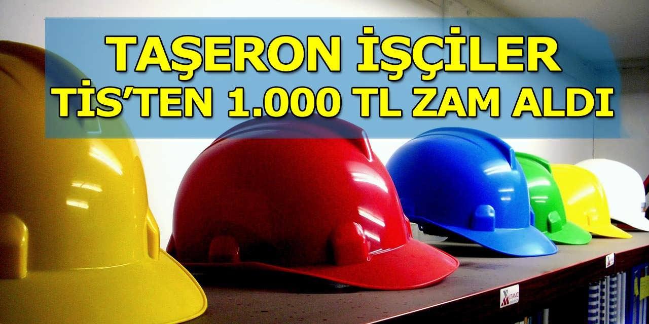 Taşaron İşçiler TİS'ten 1.000 TL Zam Aldı