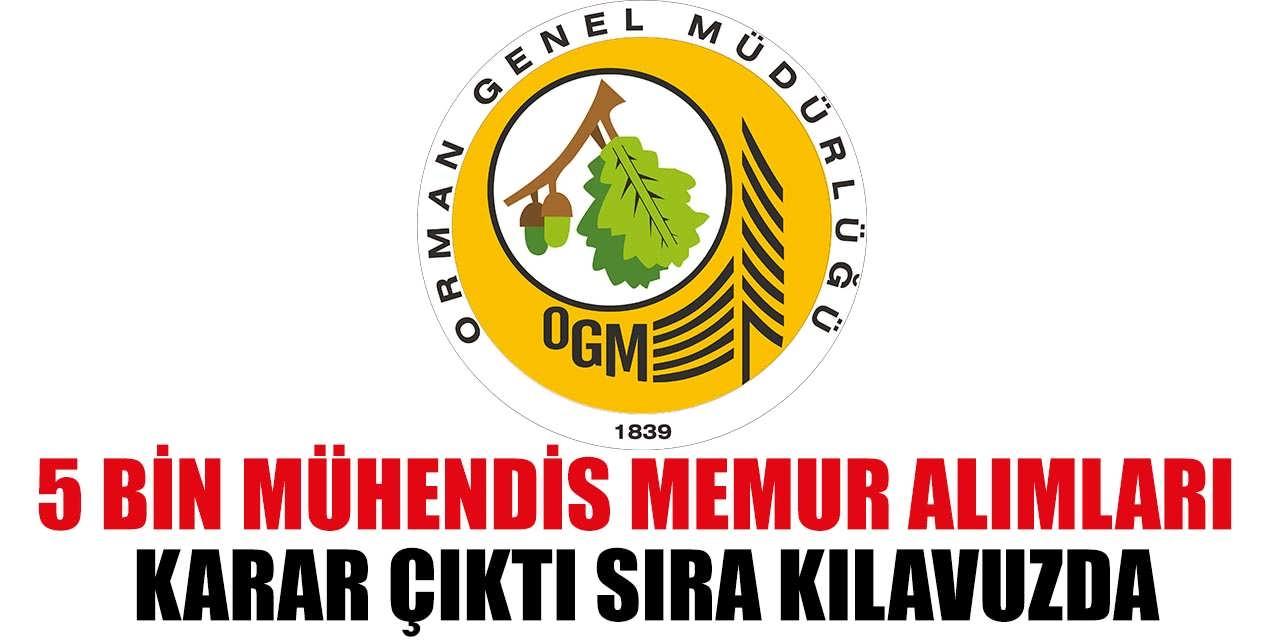 OGM 5 Bin Mühendis ve Memur Alımları Kararı Çıktı
