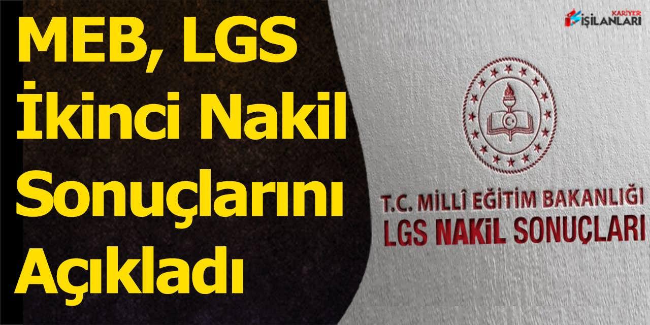 MEB LGS İkinci Nakil Sonuçlarını Açıkladı