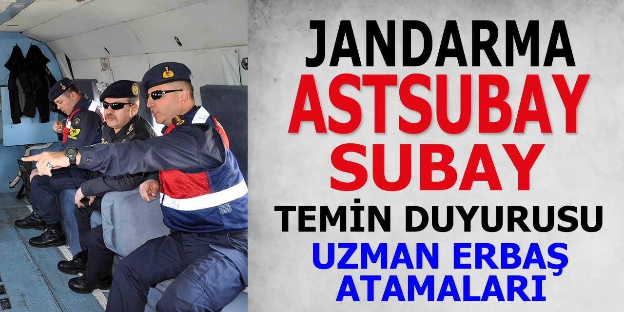 Jandarma Astsubay ve Subay Alım Temin Duyurusu! Uzman Erbaş Atama