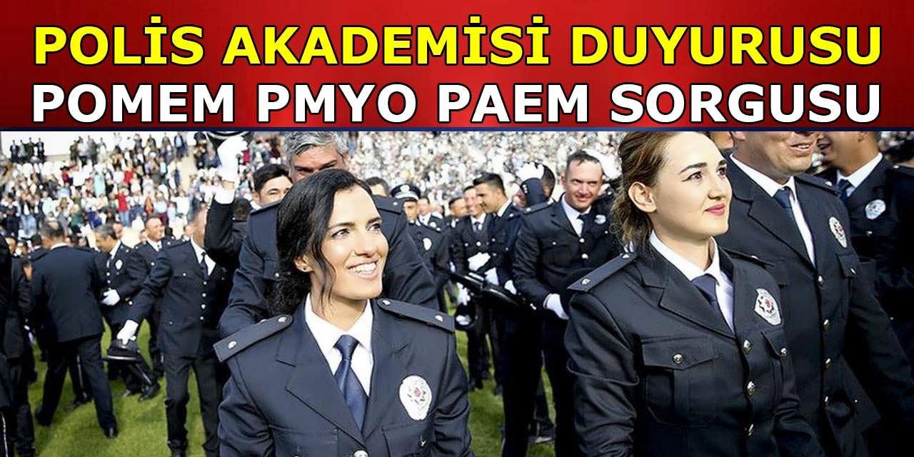 EGM Polis Akademisi POMEM, PMYO ve PAEM Duyurusu