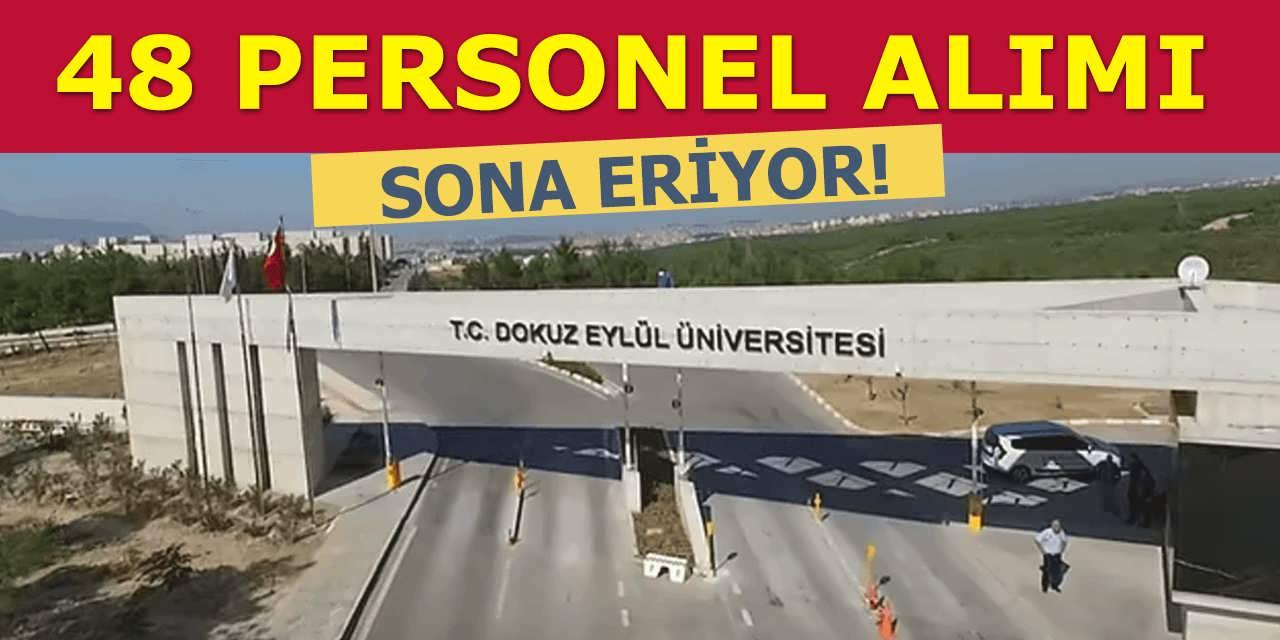Dokuz Eylül Üniversitesi 48 Personel Alımı Sona Eriyor