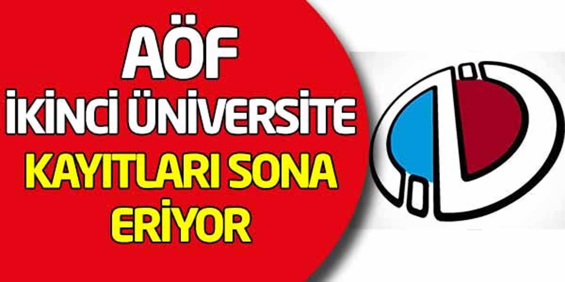 AÖF İkinci Üniversite Kayıtları Sona Eriyor