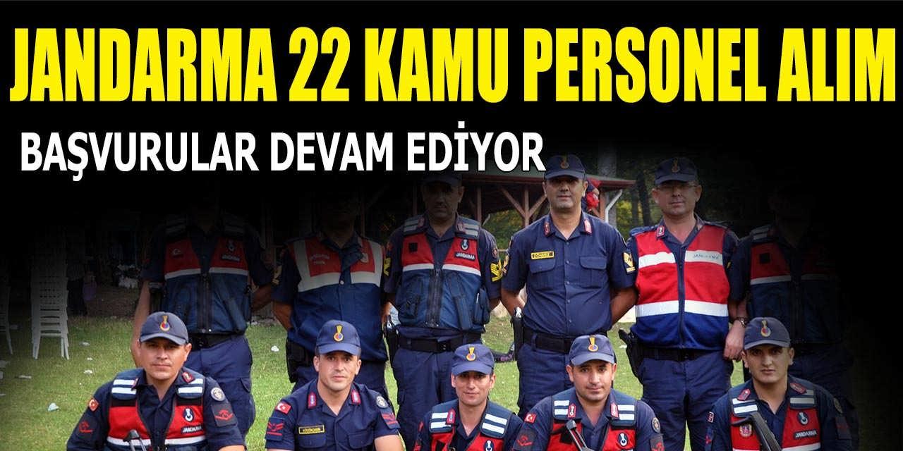 Jandarma 22 Kamu Personel Alımı Başvuruları Devam Ediyor