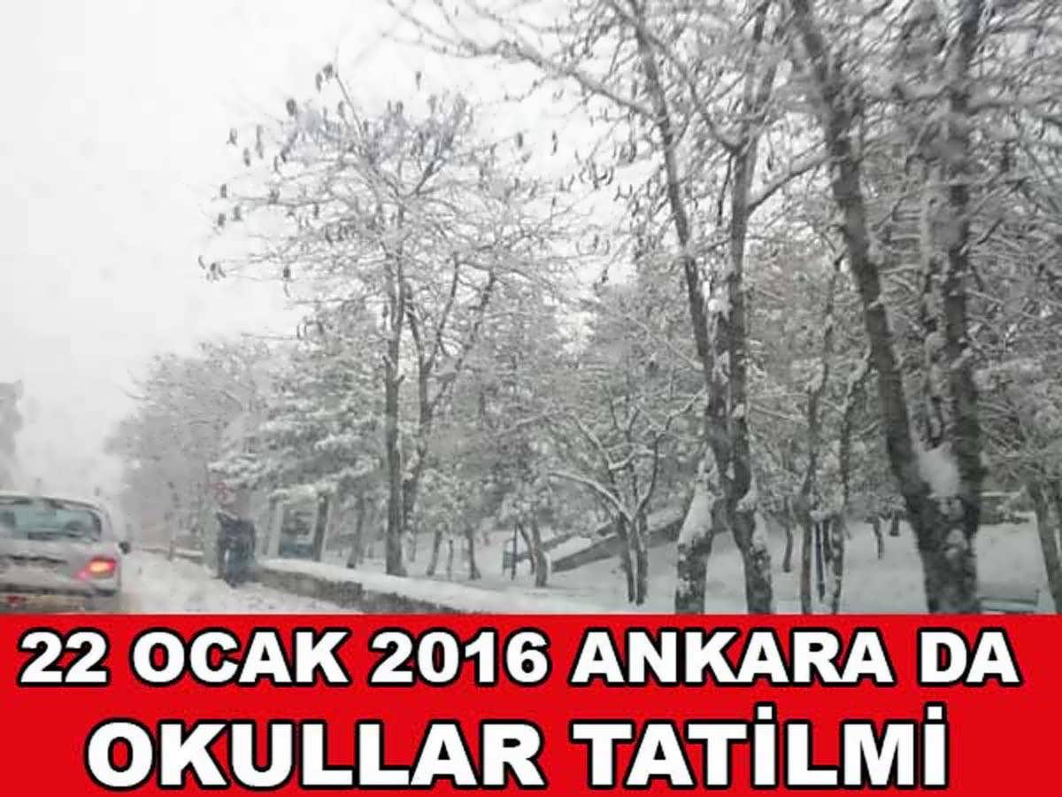 Ankara'da Okullar 22 Ocak 2016 Cuma Günü Okullar Tatil mi
