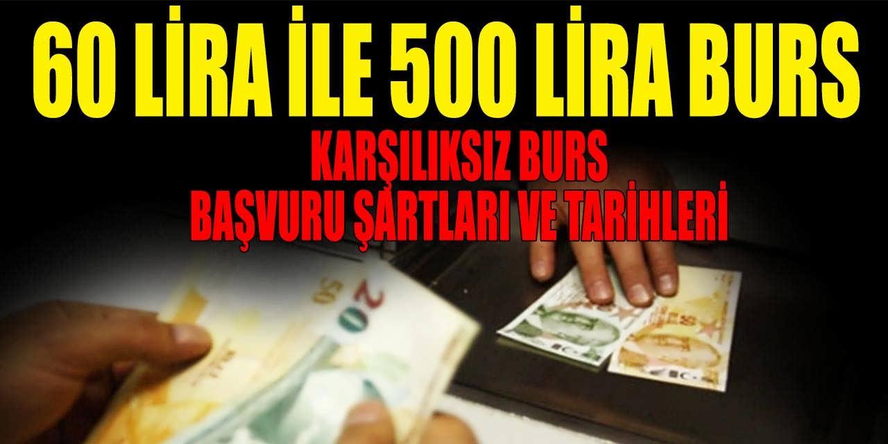 60 Lira İle 500 Lira Arasında Burs Başvuru Şartları