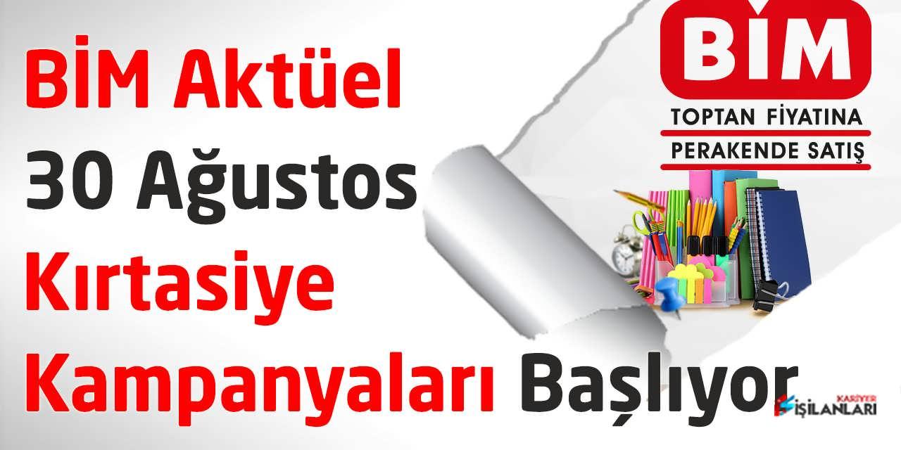 BİM Aktüel Kırtasiye Kampanyaları 30 Ağustos Cuma Günü Başlıyor