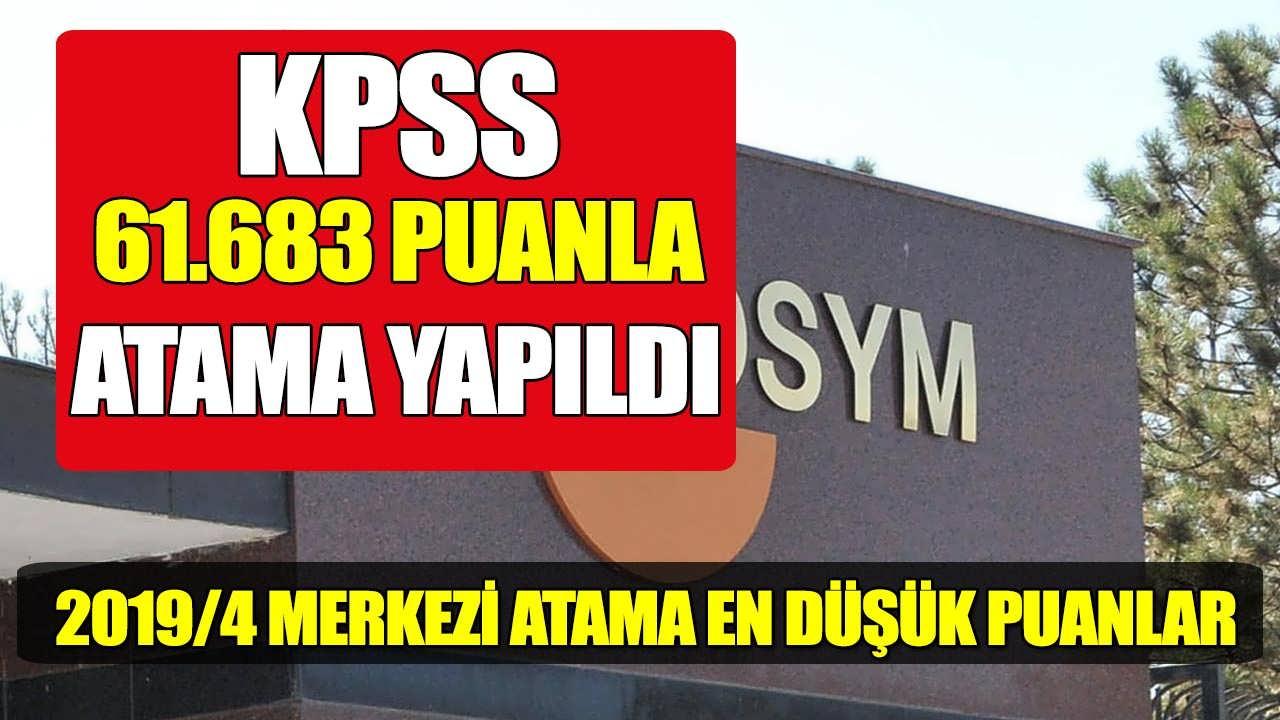 61,683 KPSS Puanı İle Merkezi Atama Yapıldı; 2019/4 KPSS En Düşük Puanlar