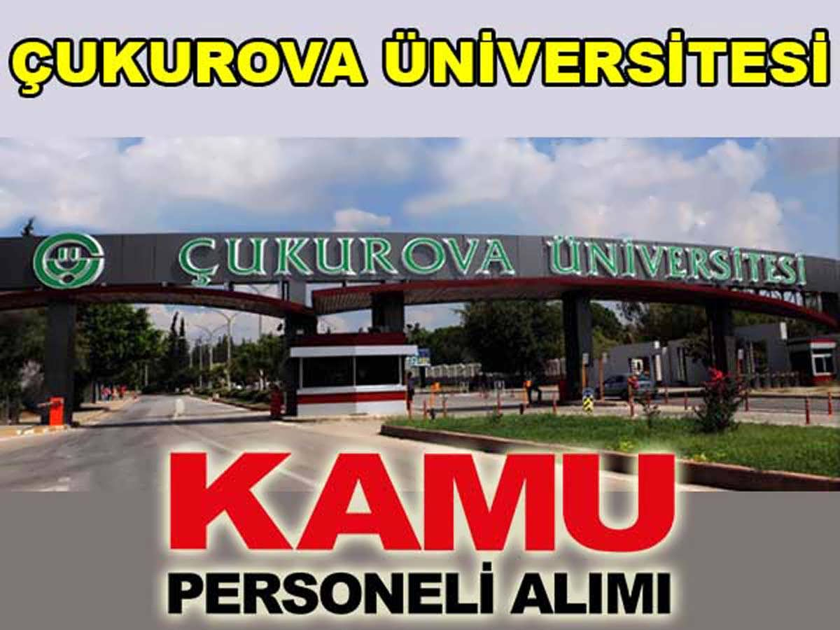 Çukurova Üniversitesi Sözleşmeli Personel Alım 2016