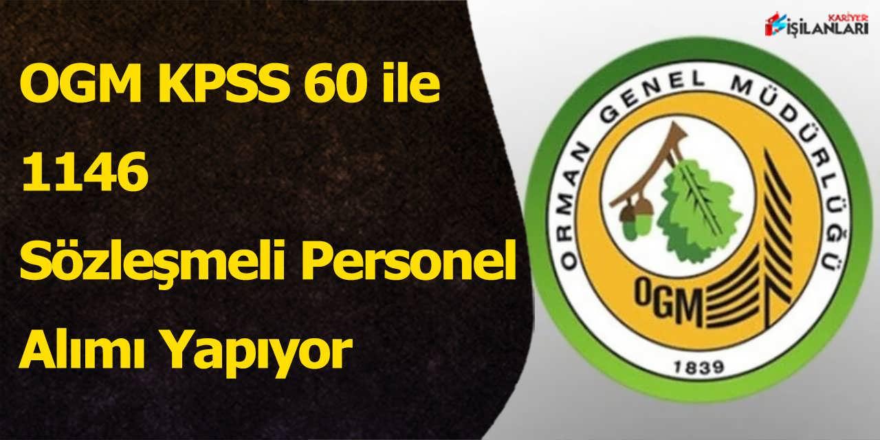 OGM KPSS 60 ile 1146 Sözleşmeli Personel Alımı Yapıyor