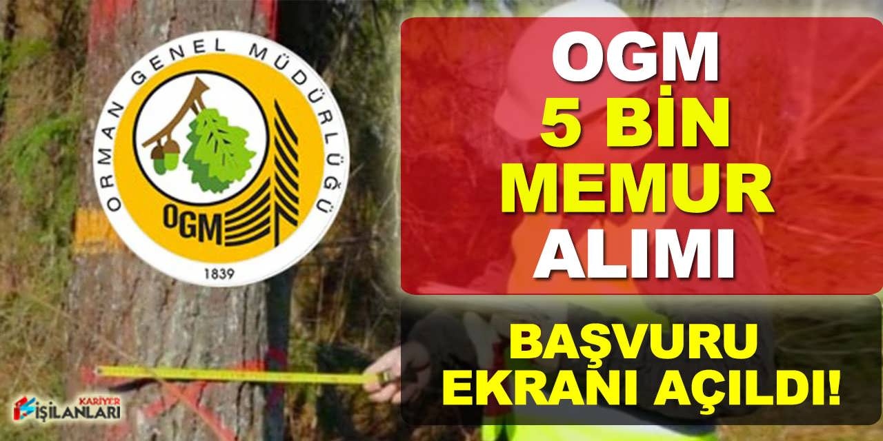 OGM 5 Bin Memur Alımı Başvuru Ekranı Açıldı, Adaylar Dikkat
