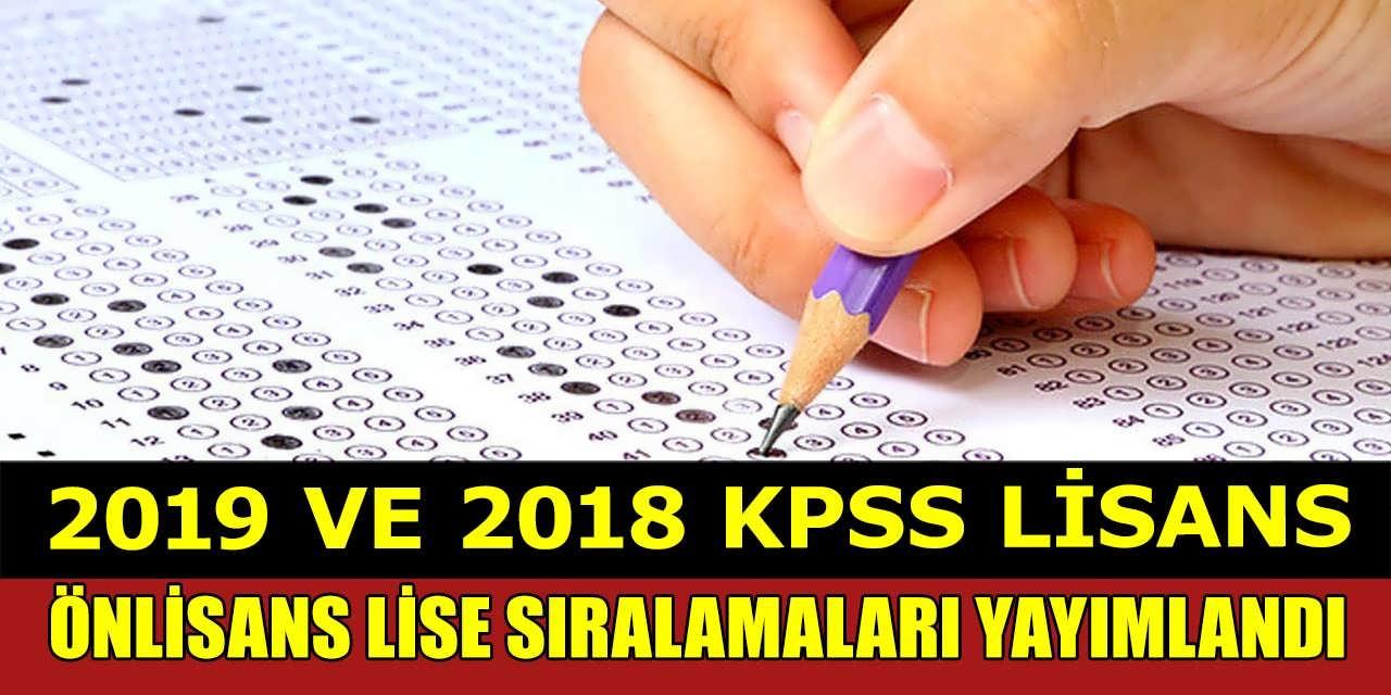 2019 KPSS - Lisans, 2018 KPSS – Lisans, Ön Lisans ve Ortaöğretim (Lise) Branş Bazında Sıralamalar
