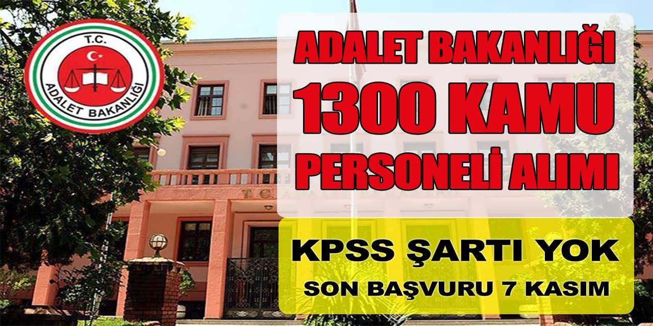 Adalet Bakanlığı Yeni İlanla 1300 Personel Alacak