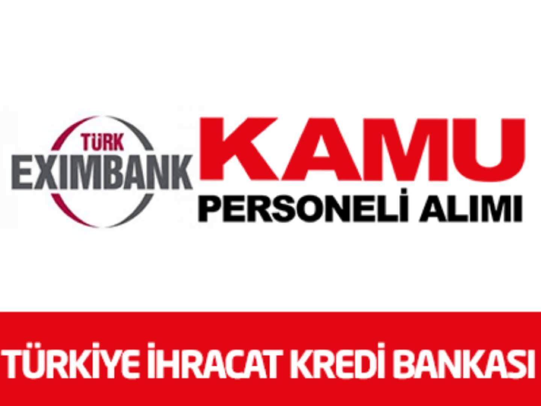Türkiye İhracat Kredi Bankası 5 Personel Alımı