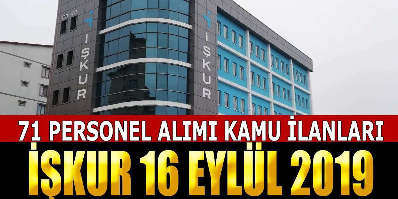 İŞKUR 16 Eylül'de Başvurusu Bitecek 71 Personel Alımı Kamu İlanları