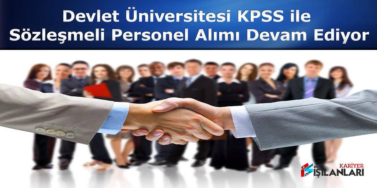 Devlet Üniversitesi KPSS ile Sözleşmeli Personel Alımı Devam Ediyor