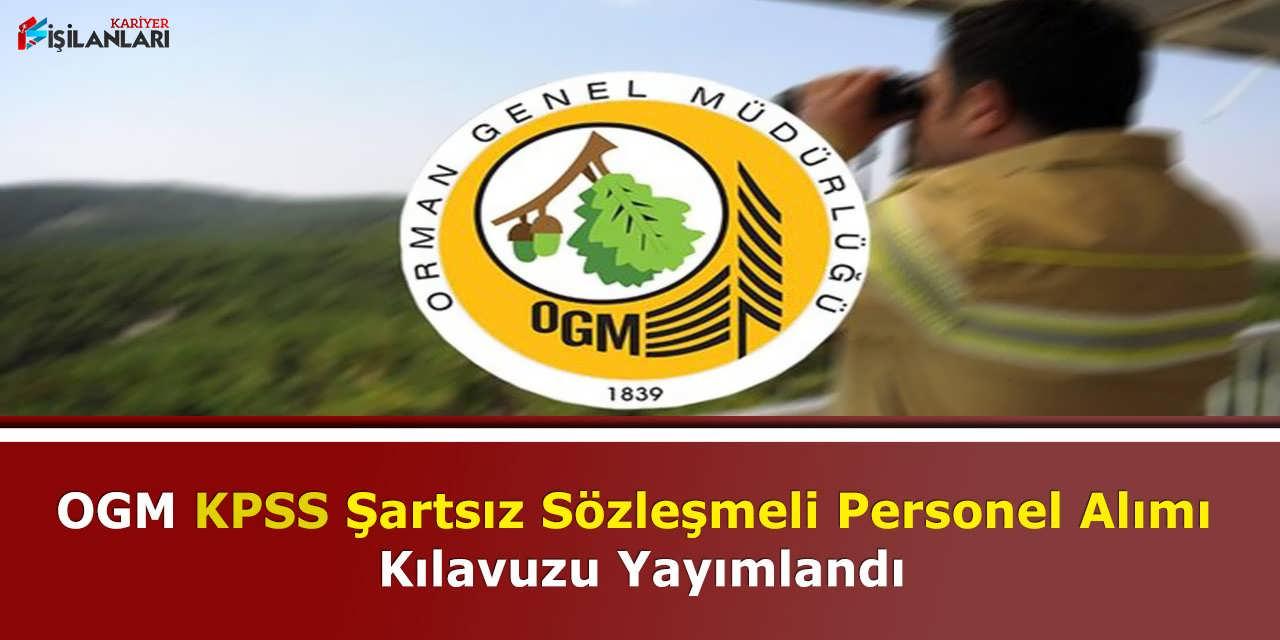 OGM KPSS Şartsız Sözleşmeli Personel Alımı Kılavuzu Yayımlandı
