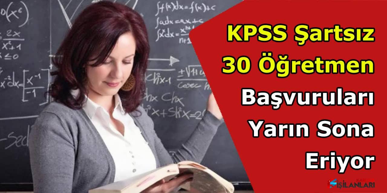Belediye KPSS Şartsız 30 Öğretmen Başvuruları Yarın Sona Eriyor