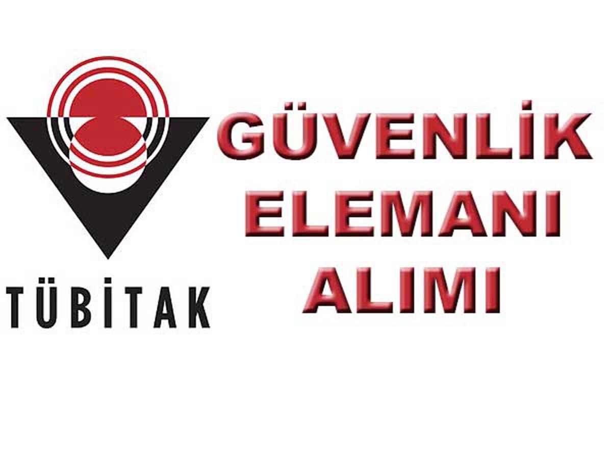 TUBİTAK Ankara Güvenlik Elemanı Alımı 2016