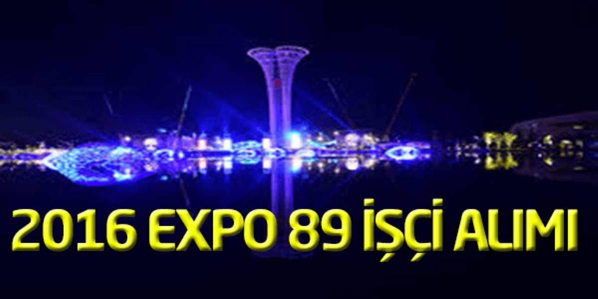 Expo 2016 Antalya Uluslar Arası fuarı 89 İşçi Alımı