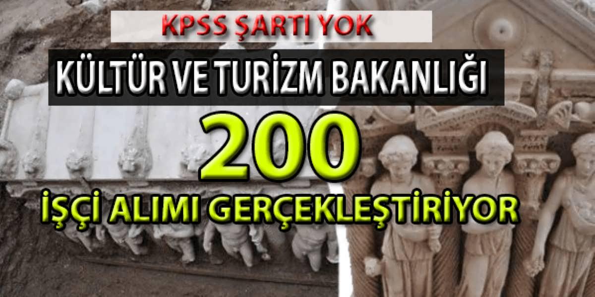 Kültür ve Turizm Bakanlığı 200 İşçi Alımı