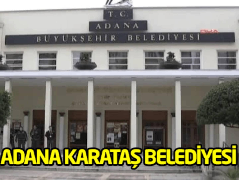 Adana Karataş Belediye Başkanlığı 1 İşçi Alımı