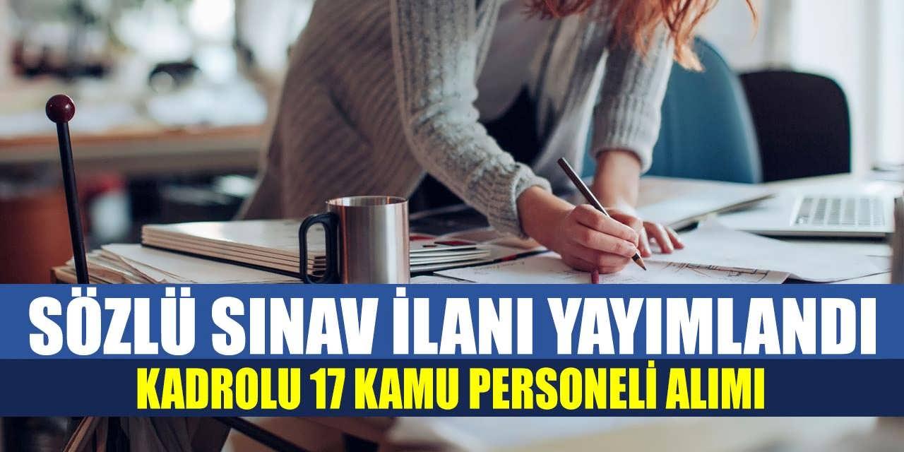 Sözlü Sınavla GAİB 17 Kamu Personeli Alımı Yayımladı