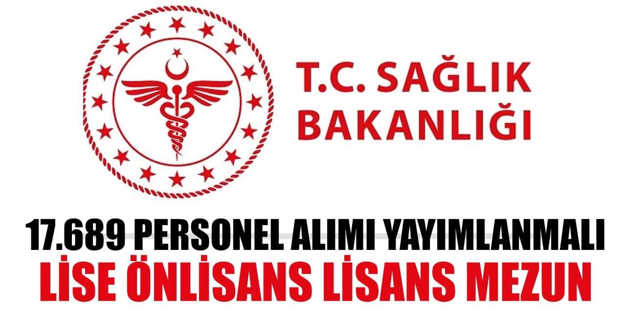 Sağlık Bakanlığı 17.689 Lise, Önlisans Lisans Mezun Sınavsız Atama Yayımlanmalı