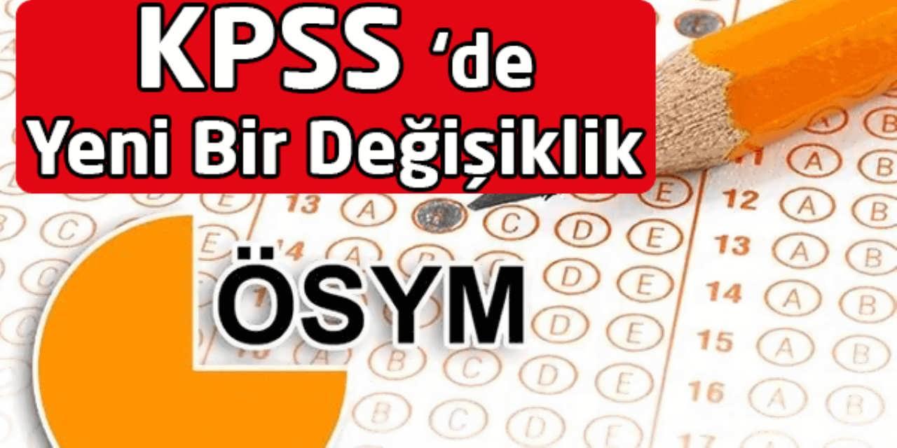 KPSS de Yeni Bir Değişiklik
