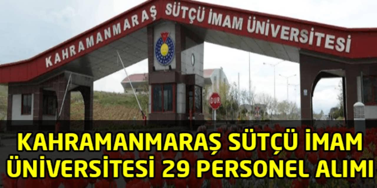 Kahramanmaraş Sütçü İmam Üniversitesi 29 Personel Alım İlanı